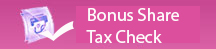 Bonus Share Tax Check